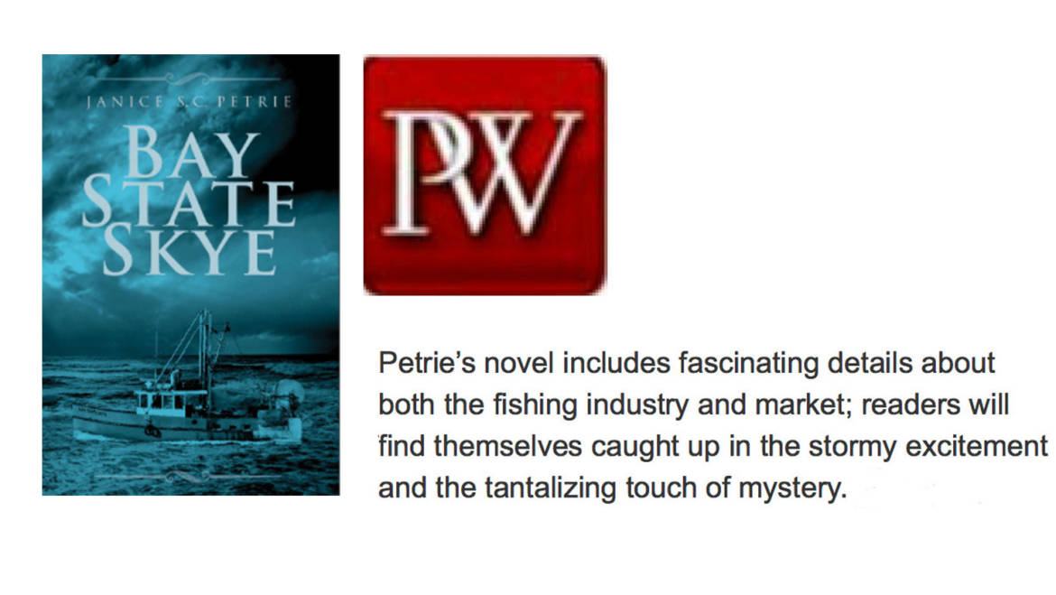 "Publishers Weekly's Stellar Review of ""Bay State Skye"""